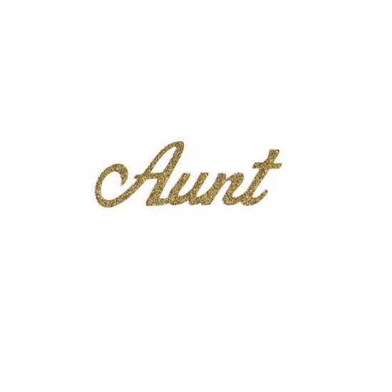 "Picture of 1.5"" Glitter Gold Script-Aunt"