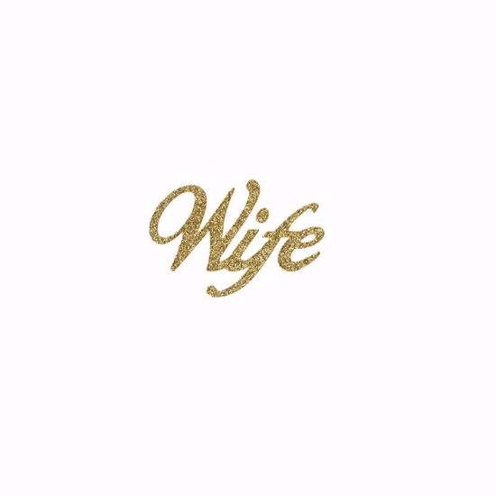 "Picture of 1.5"" Glitter Gold Script-Wife"